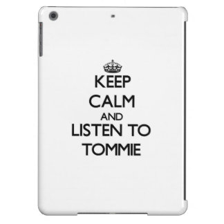 Keep Calm and Listen to Tommie iPad Air Case