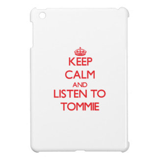 Keep Calm and Listen to Tommie iPad Mini Cases