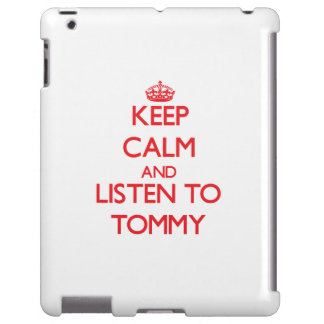 Keep Calm and Listen to Tommy