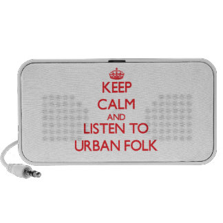 Keep calm and listen to URBAN FOLK Speakers
