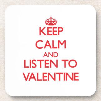 Keep calm and Listen to Valentine Beverage Coaster