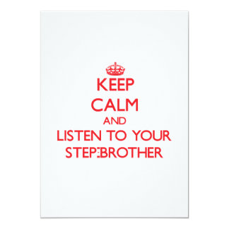 Keep Calm and Listen to  your Step-Brother 13 Cm X 18 Cm Invitation Card
