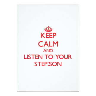 Keep Calm and Listen to  your Step-Son 13 Cm X 18 Cm Invitation Card