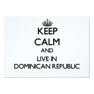 Keep Calm and Live In Dominican Republic 13 Cm X 18 Cm Invitation Card