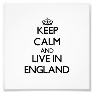 Keep Calm and Live In England Photographic Print