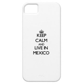 Keep Calm and Live In Mexico iPhone 5 Case