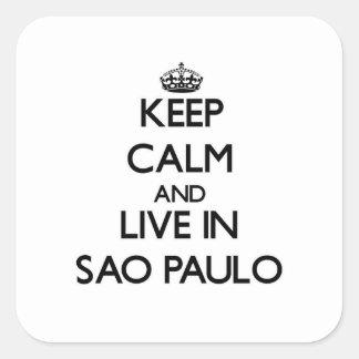 Keep Calm and live in Sao Paulo Sticker