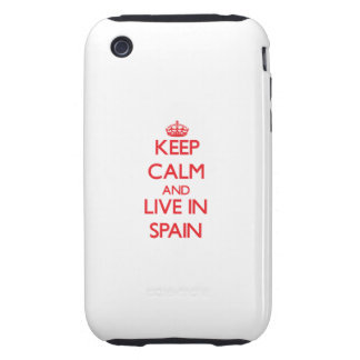 Keep Calm and live in Spain Tough iPhone 3 Cover