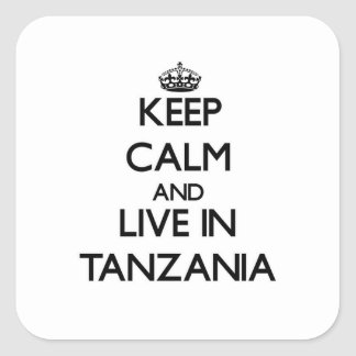 Keep Calm and Live In Tanzania Sticker