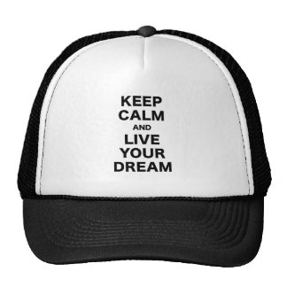 Keep Calm and Live Your Dream Mesh Hats