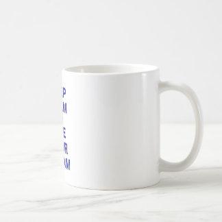 Keep Calm and Live Your Dream Coffee Mugs