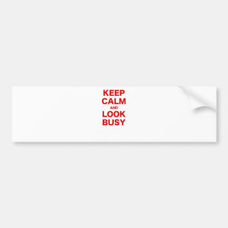 Keep Calm and Look Busy Bumper Sticker