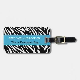 Keep Calm and Look On Zebra Print Luggage Tags