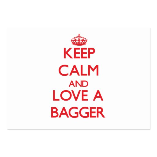 Keep Calm and Love a Bagger Business Cards