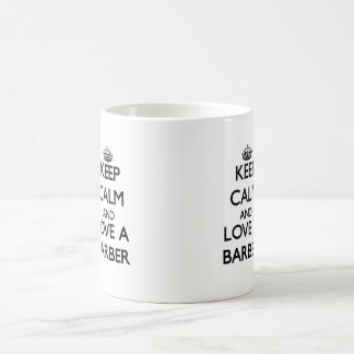 Keep Calm and Love a Barber Basic White Mug