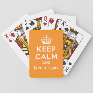 Keep calm and love a brony - orange playing cards