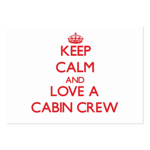 Keep Calm and Love a Cabin Crew Business Card Templates