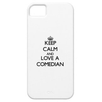 Keep Calm and Love a Comedian iPhone 5 Cases