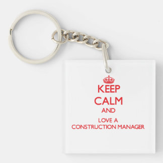 Keep Calm and Love a Construction Manager Double-Sided Square Acrylic Key Ring