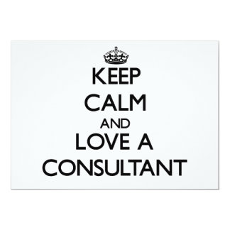 Keep Calm and Love a Consultant Custom Invites