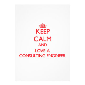 Keep Calm and Love a Consulting Engineer Custom Announcements