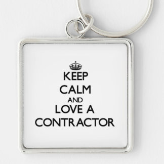 Keep Calm and Love a Contractor Silver-Colored Square Key Ring