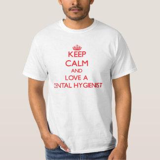Keep Calm and Love a Dental Hygienist T-Shirt