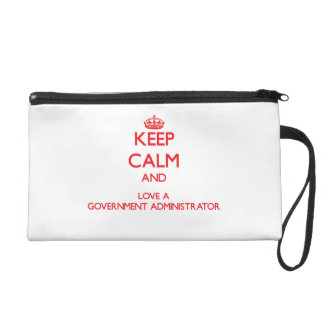 Keep Calm and Love a Government Administrator Wristlet