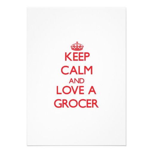 Keep Calm and Love a Grocer Personalized Announcement