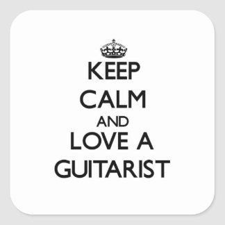 Keep Calm and Love a Guitarist Square Sticker