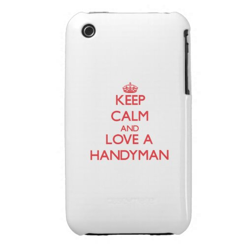 Keep Calm and Love a Handyman iPhone 3 Case-Mate Case