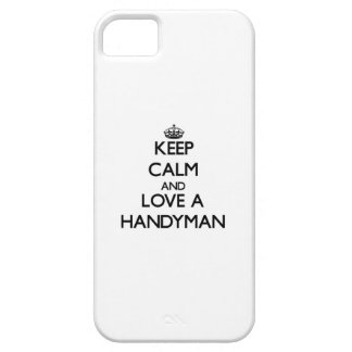 Keep Calm and Love a Handyman iPhone 5 Covers