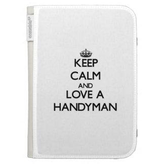 Keep Calm and Love a Handyman Kindle 3 Case