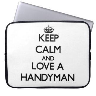 Keep Calm and Love a Handyman Laptop Computer Sleeves