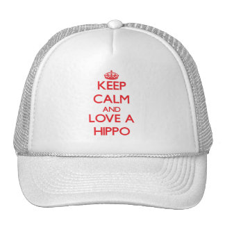 Keep calm and Love a Hippo Hat