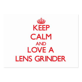 Keep Calm and Love a Lens Grinder Business Card Templates