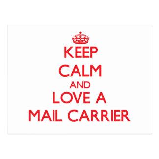 Keep Calm and Love a Mail Carrier Postcard