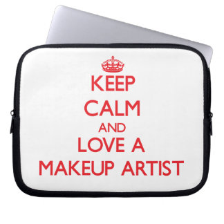 Keep Calm and Love a Makeup Artist Laptop Computer Sleeves