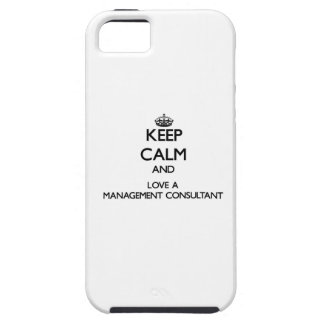 Keep Calm and Love a Management Consultant iPhone 5 Case