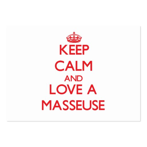 Keep Calm and Love a Masseuse Business Cards