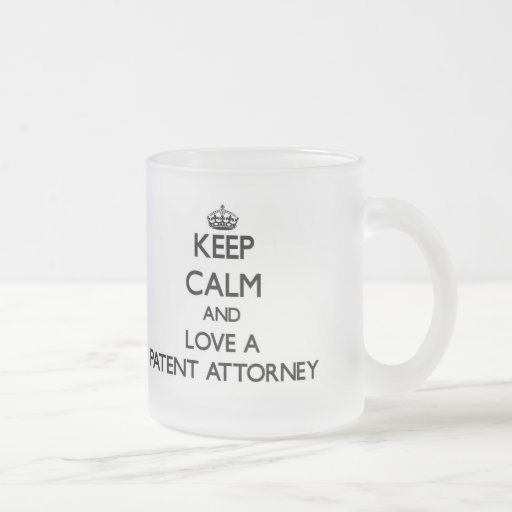 Keep Calm and Love a Patent Attorney Coffee Mugs