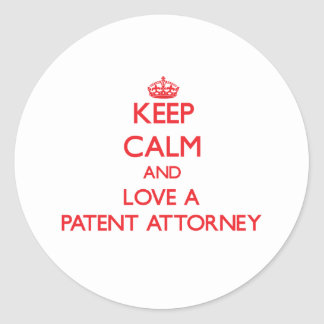 Keep Calm and Love a Patent Attorney Round Sticker