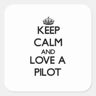 Keep Calm and Love a Pilot Square Sticker