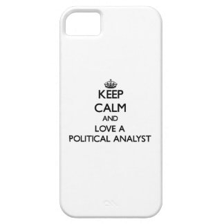 Keep Calm and Love a Political Analyst iPhone 5 Case