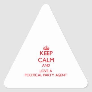 Keep Calm and Love a Political Party Agent Triangle Sticker