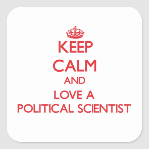 Keep Calm and Love a Political Scientist Sticker