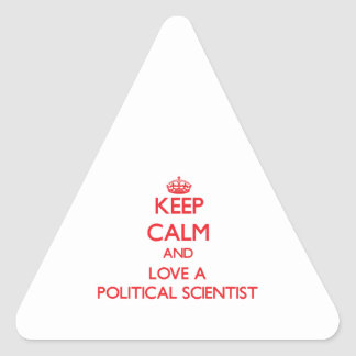Keep Calm and Love a Political Scientist Triangle Sticker