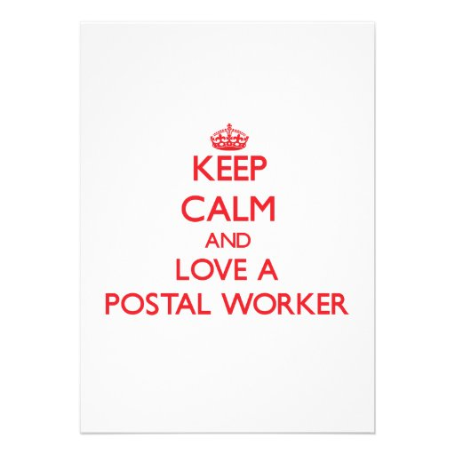 Keep Calm and Love a Postal Worker Invitations