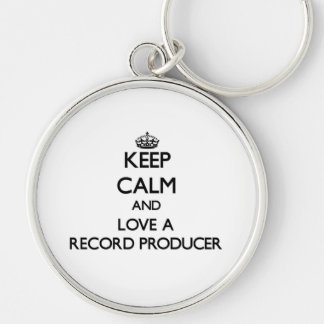 Keep Calm and Love a Record Producer Silver-Colored Round Key Ring