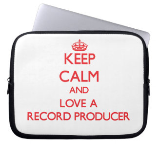 Keep Calm and Love a Record Producer Laptop Computer Sleeve